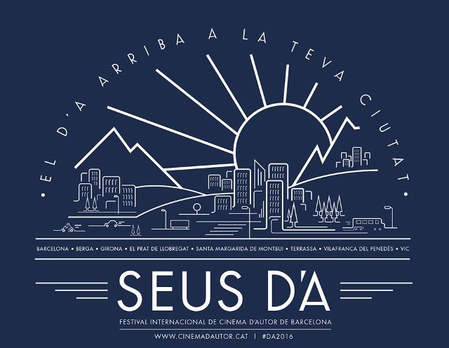 Seus DA Festival Internacional de Cinema d'Autor de Barcelona D'A 2016 - La Veu de l'Anoia - VeuAnoia.cat